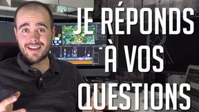 Je répond à vos questions! 😀
