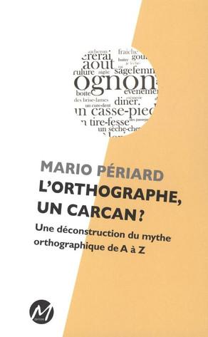 La Langue Française et l'Orthographe