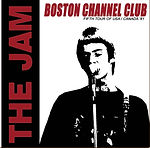 The Jam 29/05/81 - Channel Club - Boston