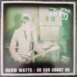 David Watts / So Sad About Us Demos The Jam