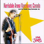 The Jam05/06/82 -Kerrisdale Arena - Vancouver