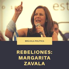 Rebeliones: Margarita Zavala