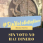 #SinVotoNoHayDinero