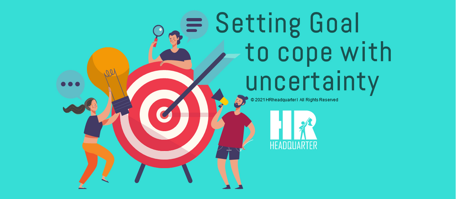 Setting Goal to Cope with Uncertainty