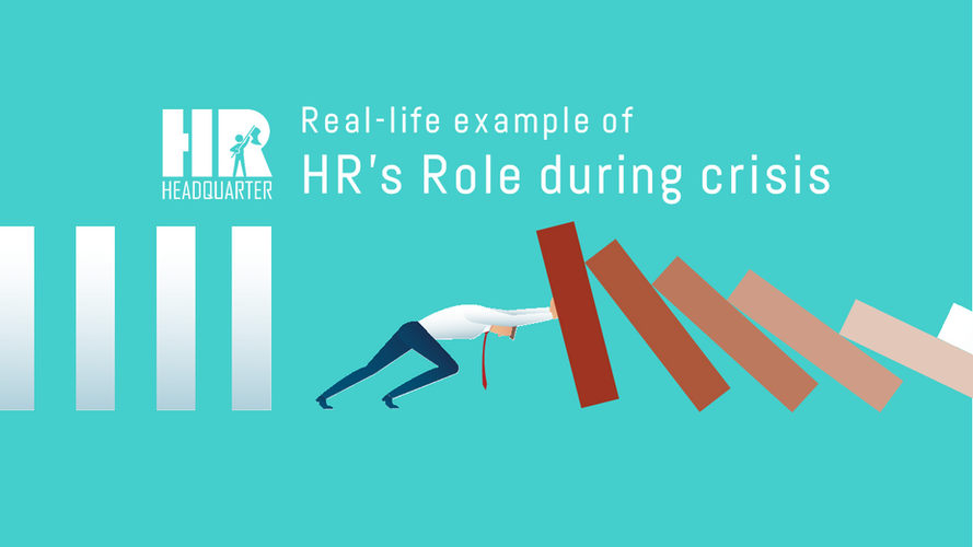 Real-life example of HR's role during crisis