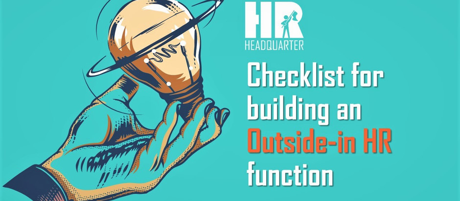 Checklist for building an Outside-in HR function