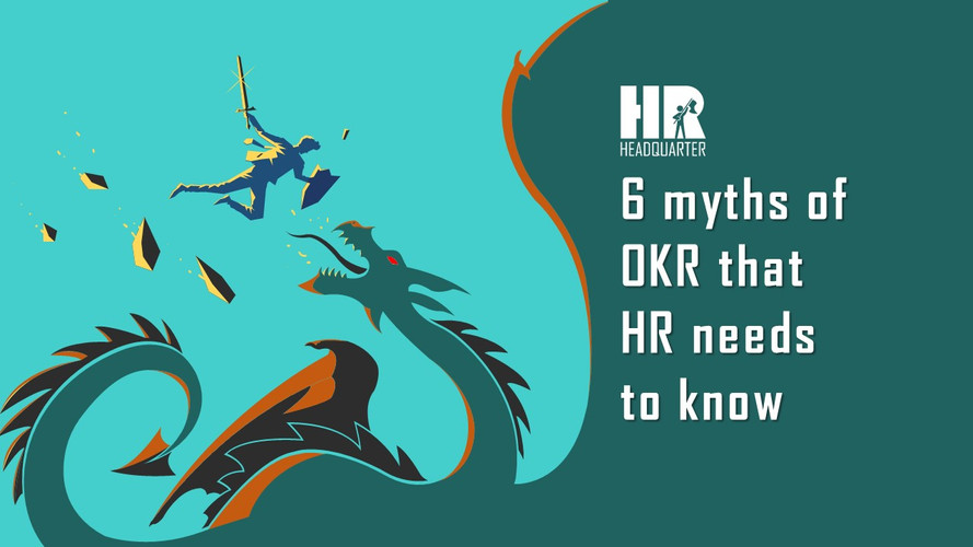 6 myths about OKR that HR needs to know