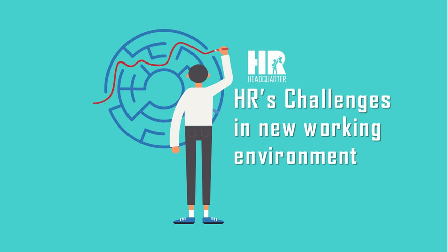 HR's challenges in new working environment