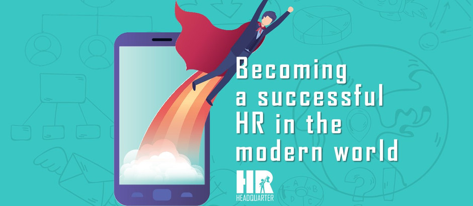 Becoming a Successful HR in the Modern World