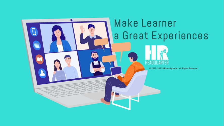 Make Learner a Great Experiences