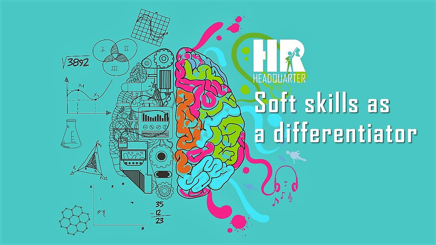 Soft skill as a differentiator