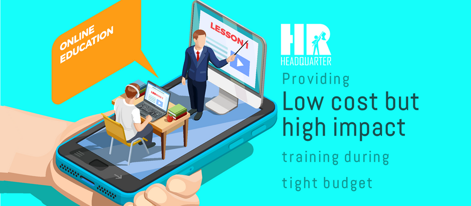 Providing low cost, high impact  training during tight budget