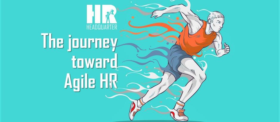 The Journey toward Agile HR