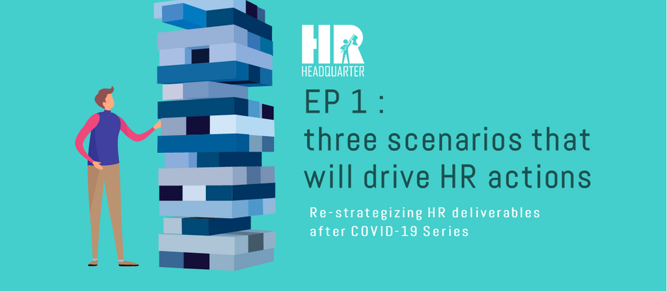 EP 1. :  Scenarios that will drive HR actions
