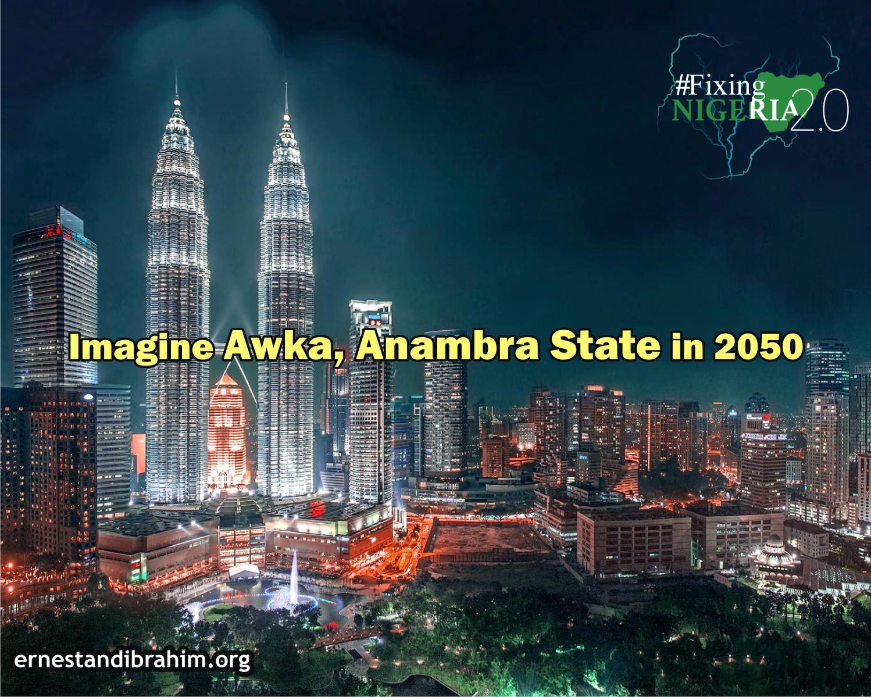 awka - #FixingNigeria2