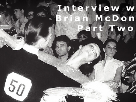 Interview with Brian McDonald: Part Two