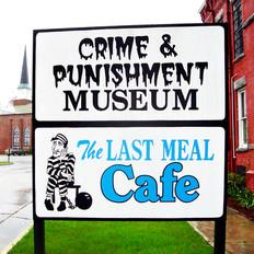 Sign Last Meal Cafe, Crime & Punishment