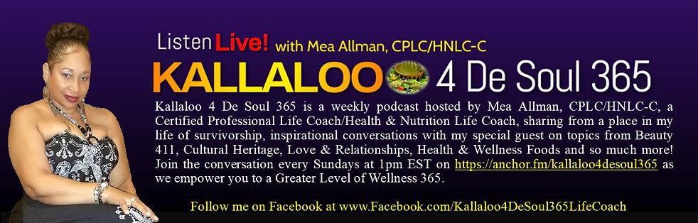 Kallaloo 4 De Soul 365 Podcast Banner.jp