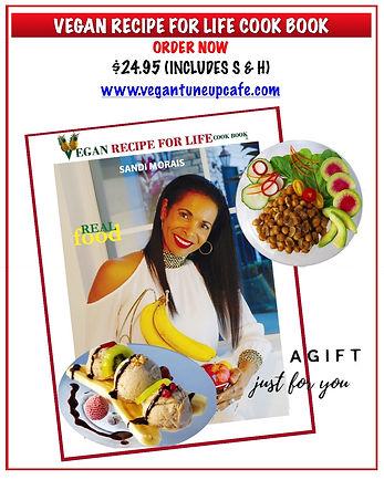Vegan Recipe For Life Cook Book by Sandi