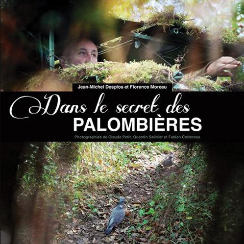 Dans le secret des palombières  (Florence Moreau, Jean-Michel Desplos)