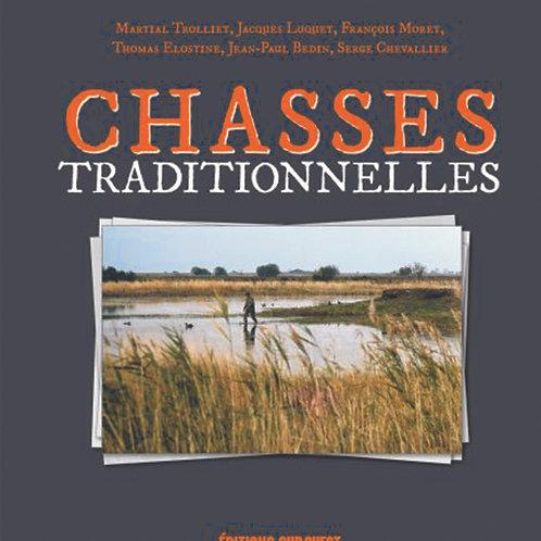 Chasses Traditionnelles (Jacques Luquet, Martial Trolliet, Serge Chevallier)
