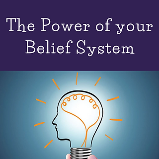 The Power of your Belief System.png