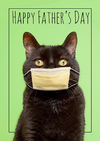 Happy Father's Day Social Distancing Cat in Face Mask
