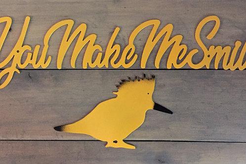 You Make Me Smile (Bird sold separately)