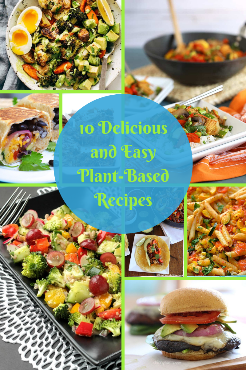 10 easy and delicious plant-based dinners