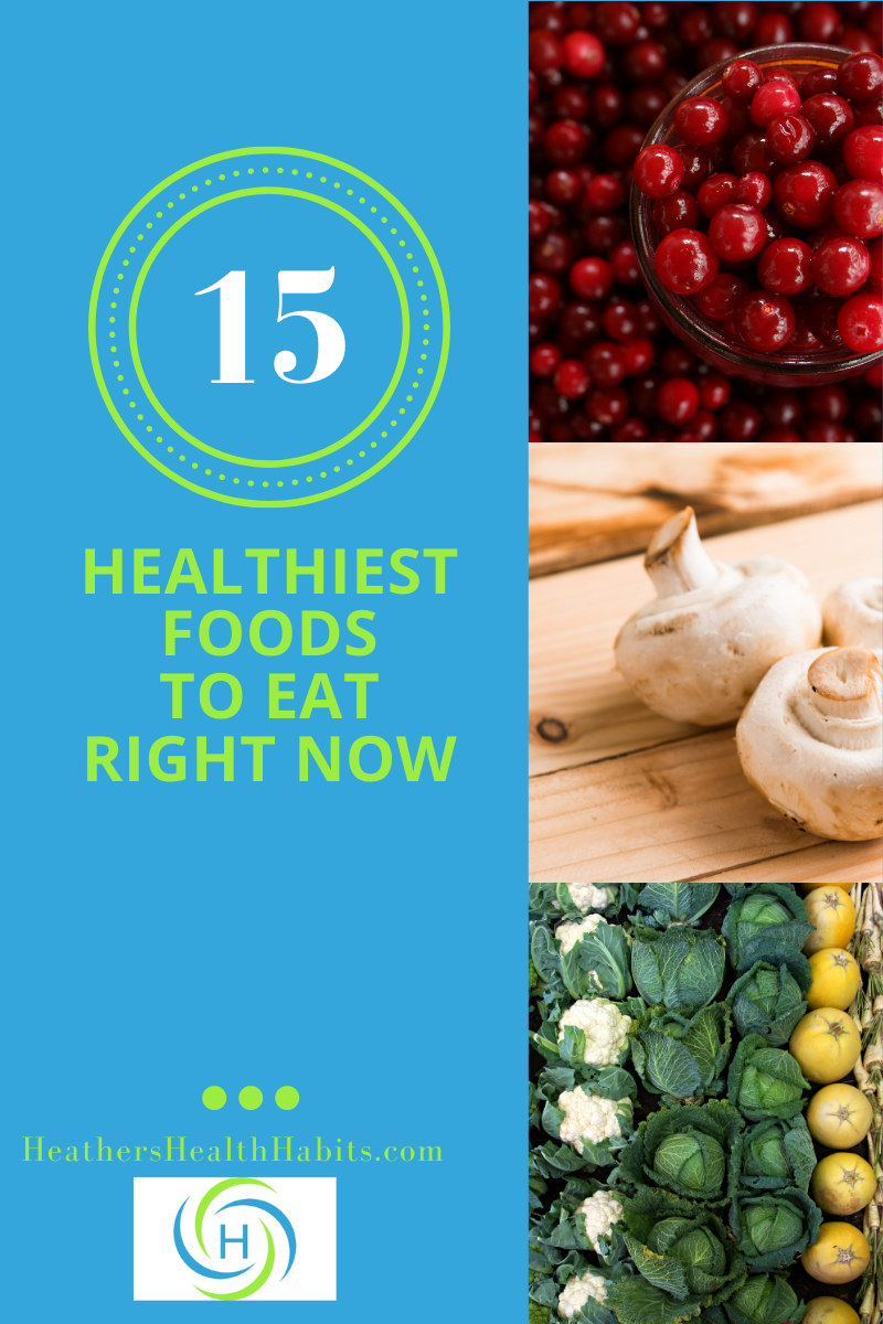 15 of the healthiest foods to eat right now