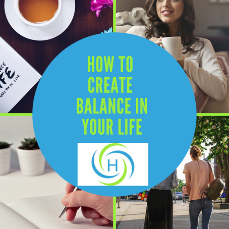 How To Create Balance In Your Life