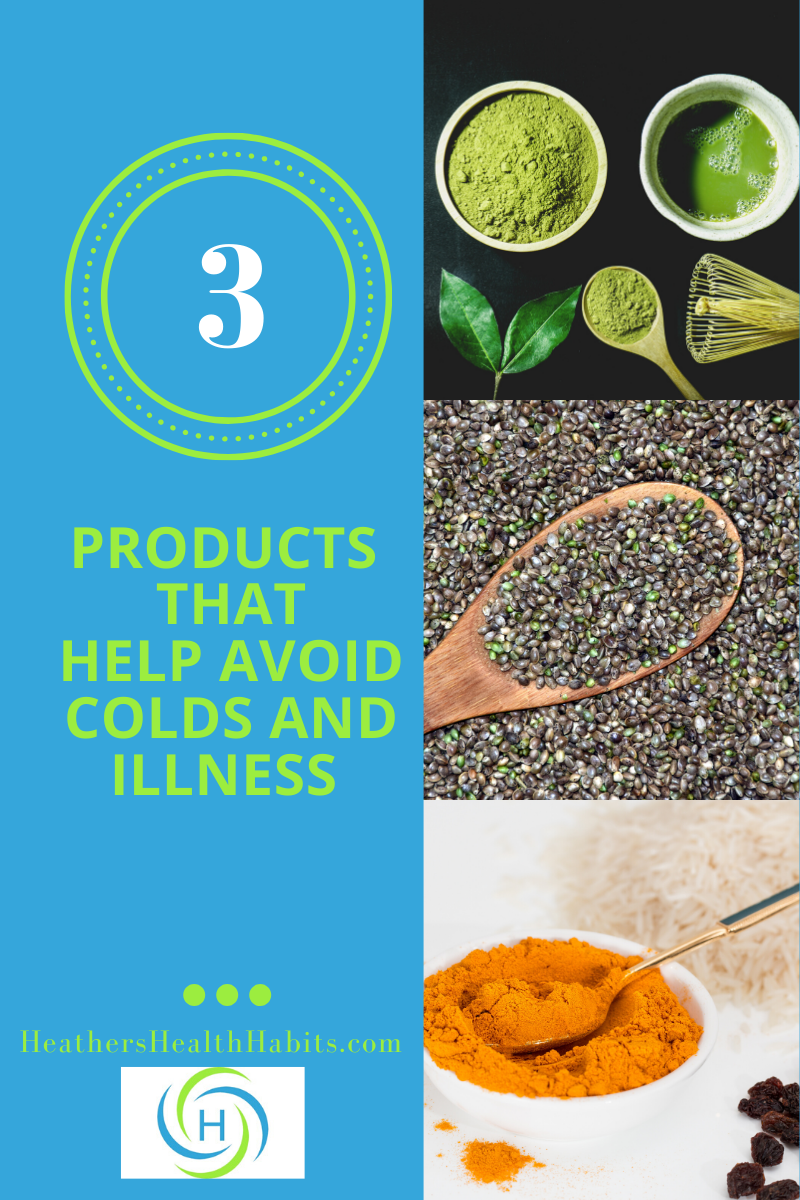 3 products that help avoid colds and illness include turmeric, hemp seeds and matcha