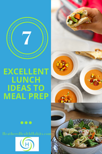7 lunch ideas to meal prep