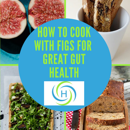 How To Cook Easily With Dried Figs For Great Gut Health