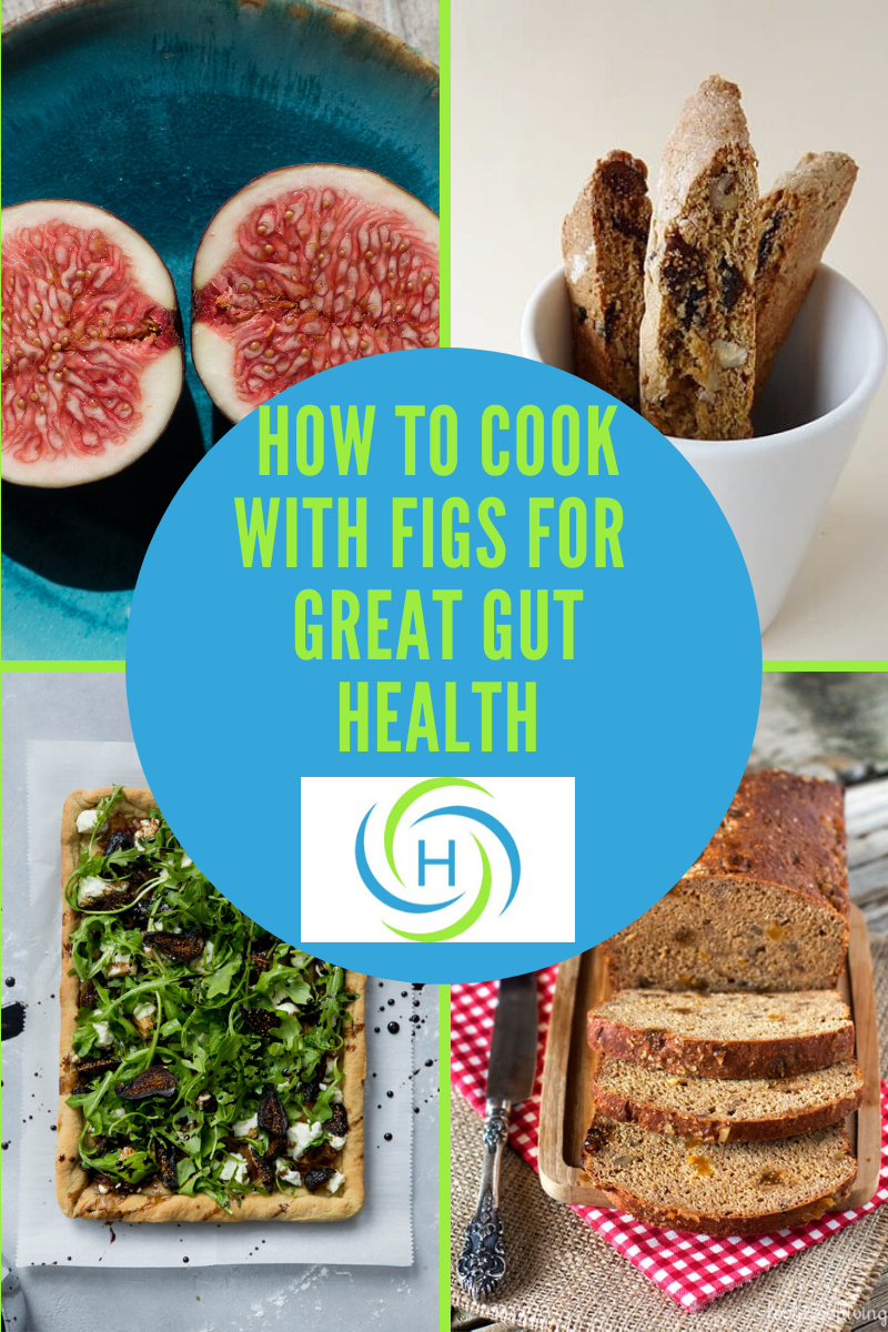 how to cook with figs for great gut health