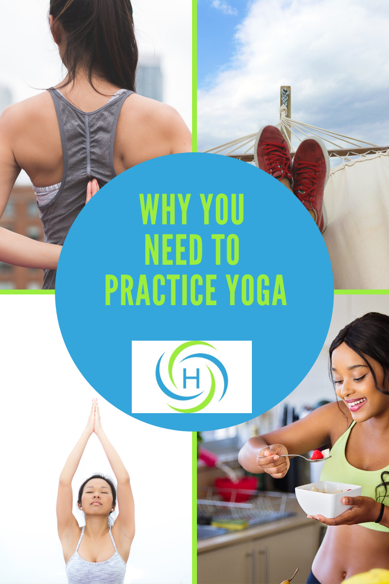 why you need to practice yoga