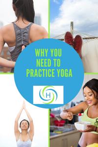 why you need to practice yoga