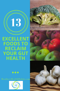13 foods to reclaim your gut health