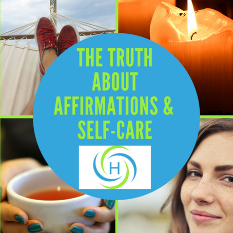 The Truth About Affirmations And Self-Care