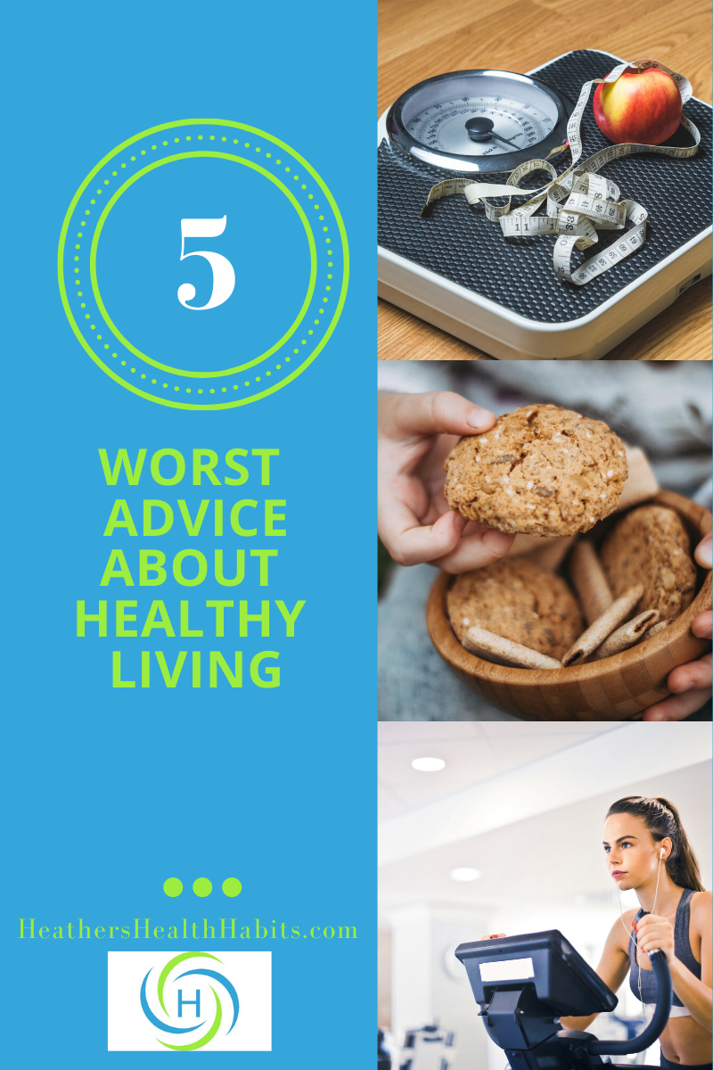 5 of the worst advice about healthy living