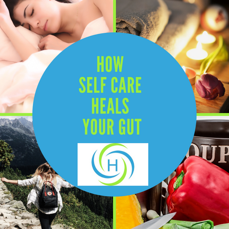 How In The World Does Self Care Heal Your Gut?