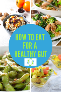 how to eat for a healthy gut