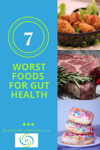 7 worst foods for your gut including fried foods, meat with antibiotics and processed foods