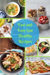 fast and easy gut healthy recipes