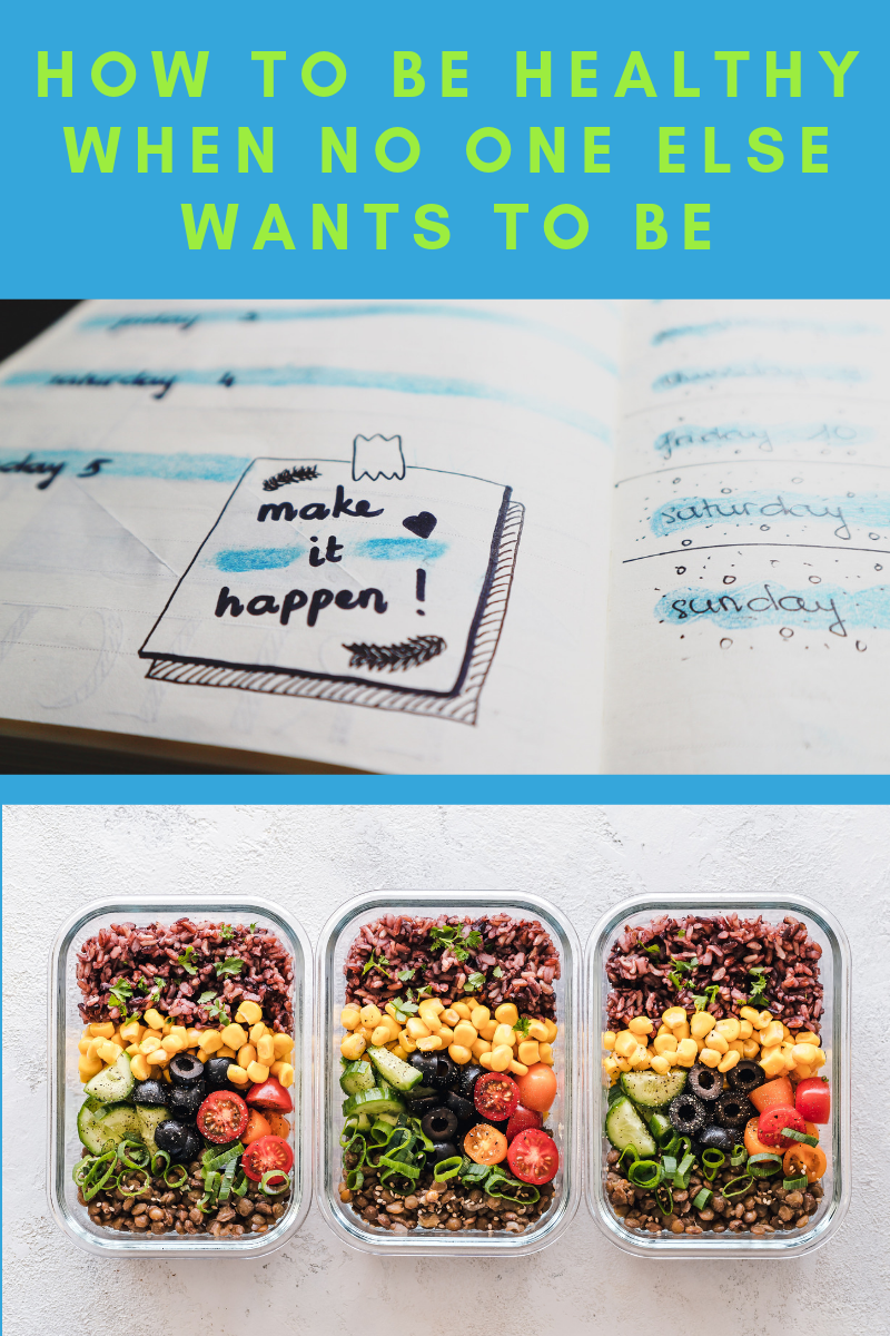 how to be healthy by planning and meal prepping