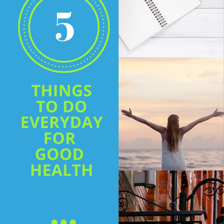 5 Things To Do Everyday For Good Health