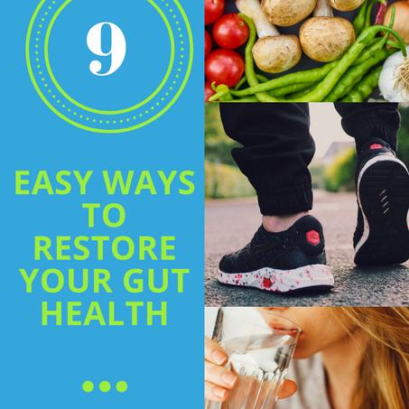 9 Easy Ways to Restore Gut Health