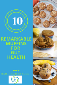 10 remarkable muffins for gut health