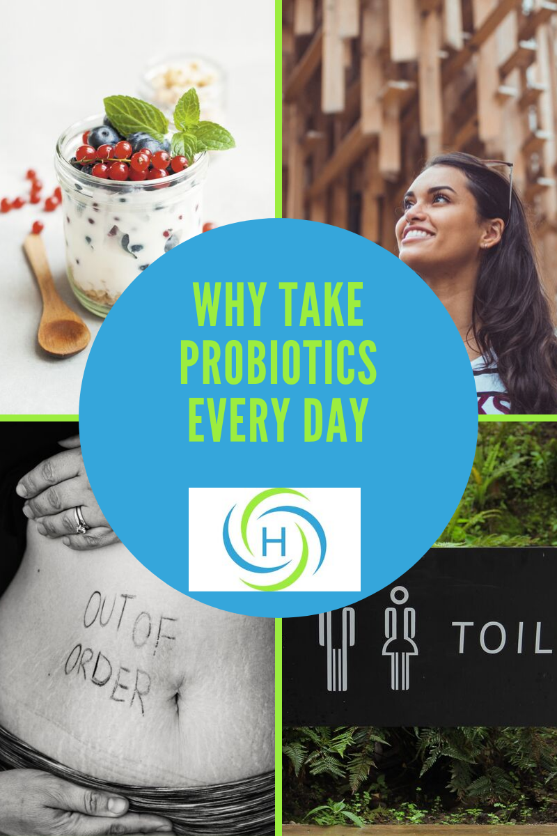why take probiotics every day