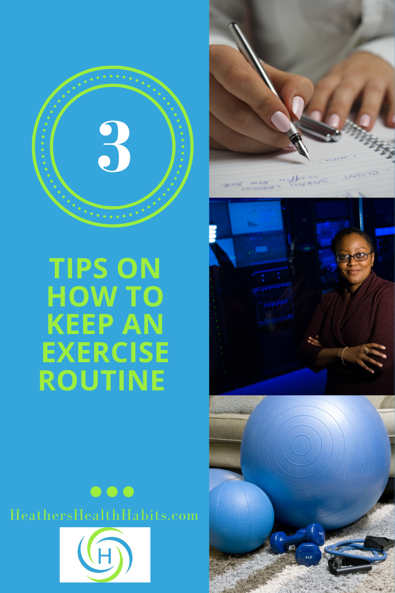 3 tips on how to keep an exercise routine